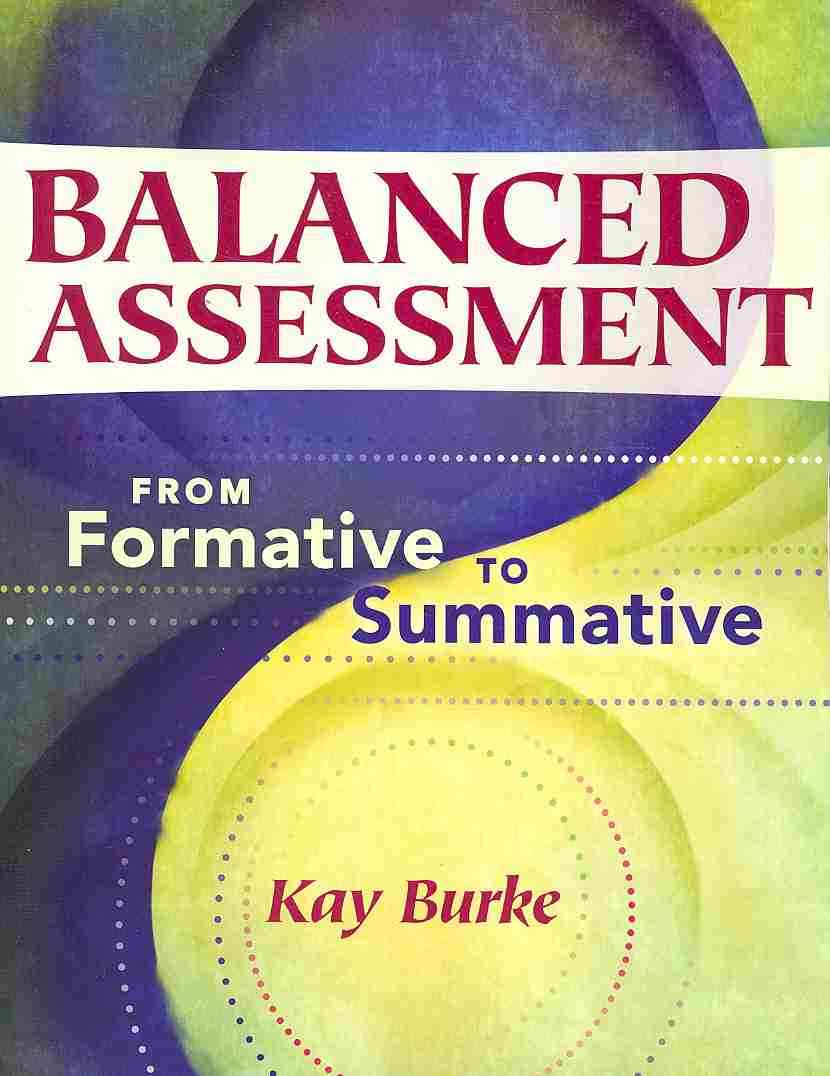 Balanced Assessment By Burke, Kay